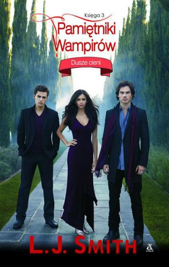 Pamiętniki wampirów. Księga 3