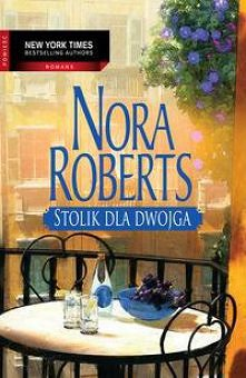 Nora Roberts - Stolik dla d...