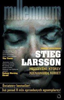 """Stieg Larsson """"Mężczyź..."""