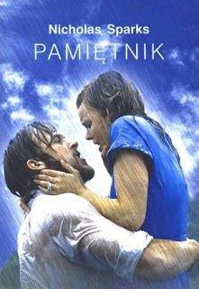 """""""Pamiętnik"""" Nicholas Sparks  Na podstawie książki został zekranizo..."""