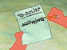 Co mam zrobić dziś? Nic.