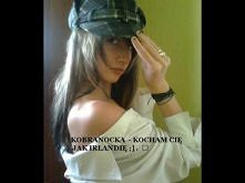 Kobranocka- Kocham Cie jak Irlandie.