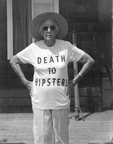 death to hipster haha