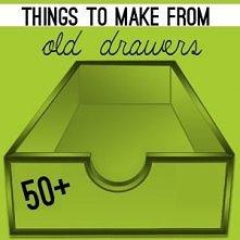 50+ rzeczy, które możesz zrobić ze starych szuflad - DIY