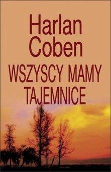 świetna, po prostu cudowna. thriller. świetny pisarz. Z serii: Myron Bolitar