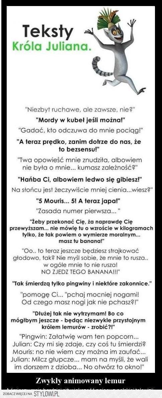 Teksty Króla Juliana P Hue Hue D Na Cytaty Zszywkapl