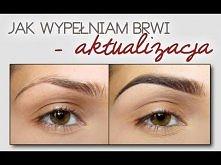 Podkreślanie/malowanie Brwi - Aktualizacja | Updated Eyebrow Routine