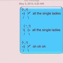single ladies !