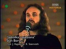 Stan Borys - Jaskółka uwięziona. To jest muzyka!