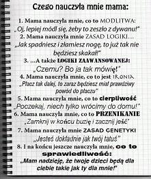 czego nauczyła mnie Mama ;-)
