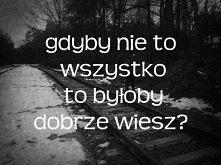 HUCZUHUCZ GDYBY NIE TO ♥