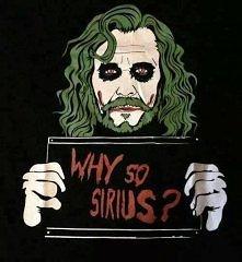 why so sirius?