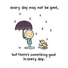 może nie każdy dzień jest dobry...