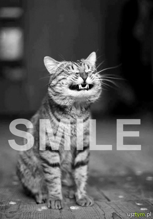 Uśmiechnij się :D