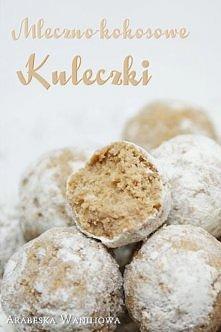 Mleczno kokosowe kuleczki :...