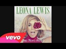 Leona Lewis - One More Sleep ♥