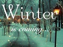 winter is coming! ;3