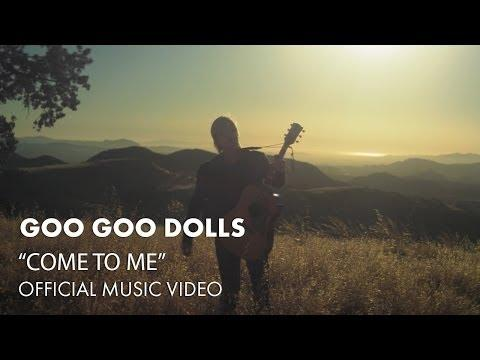 goo goo dolls come to me official music video na muzyka. Black Bedroom Furniture Sets. Home Design Ideas
