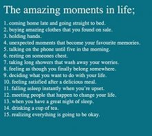 The amazing moments in life