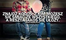 Znajdź kogoś, z kim możesz się śmieć :)