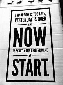 ...so START!