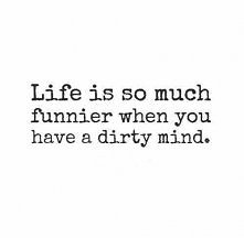 Życie jest o wiele fajniejsze kiedy masz kosmaty umysł .
