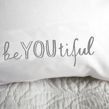 BeYOUtiful Pillowcase