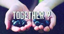 Together ?