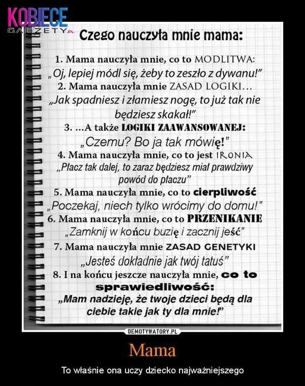 cytaty o mamie To mama mnie nauczyła :* na Teksty, cytaty   Zszywka.pl cytaty o mamie