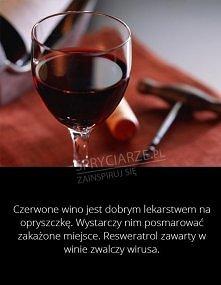 Wino na opryszczkę oO