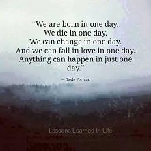 one day;*