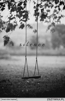 Silence :*