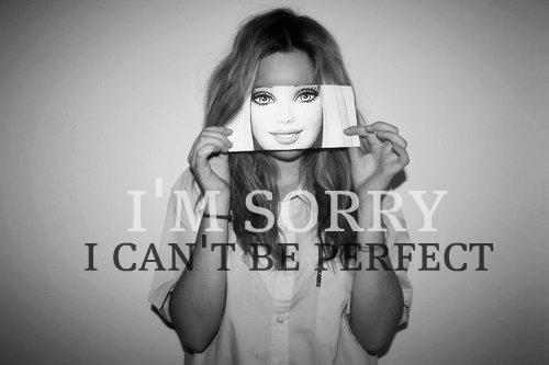 Bo nie jestem idealna