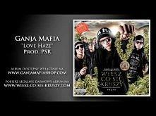 """Ganja Mafia """"Love Haze"""" <3"""