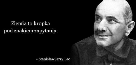 Stanisław Jerzy Lecsatyra I Aforyzmy To Jego Specjalnosc