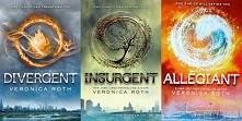 Divergent (Niezgodna), Insurgent (Zbuntowana), Allegiant (Wierna)
