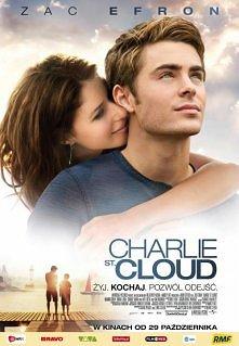 Charlie St. Cloud <3 kocham <3   Charlie St. Cloud to obiecujący młody żeglarz, który w wyniku tragicznego wypadku traci brata. Nie mogąc się z tym pogodzić, porzuca swoje...