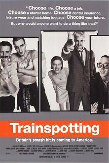 Trainspotting -Film opowiada losy młodych ludzi, którzy to mają problemy z życiem. W grę wchodzą narkotyki. Mark Renton postanawia zerwać z nałogiem, kumple w to nie wierzą...ma...