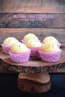 Muffinki z białą czekoladą   Są bardzo wilgotne, puszyste, z delikatnym akcen...