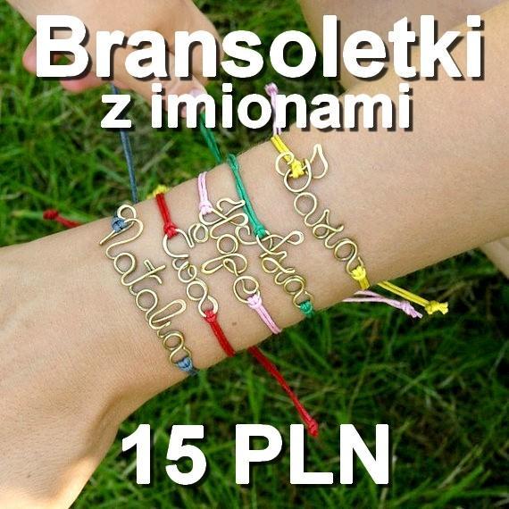 bransoletki z imionami  KLIKNIJ NA ZDJĘCIĘ I PRZEJDŹ DO SKLEPU    cena 15 zł