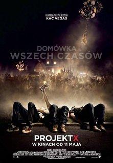 """PROJEKT X  """"Project X"""" to szalona komedia o przygodach grupki koleg..."""