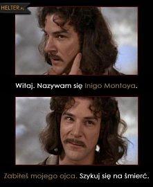 Narzeczona Dla Księcia - Witaj, nazywam się Inigo Montoya. Zabiłeś mojego ojca. Szykuj się na śmierć.