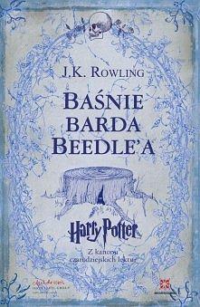 J.K. Rowling Baśnie Barda B...