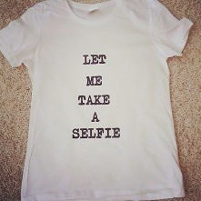 T-shirt Let Me take a Selfie u Mnie !