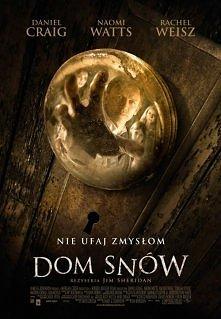 Świetny thriller :)  Dom snów  Mający na koncie szereg sukcesów wydawniczych Will Attenton (Daniel Craig) wyprowadza się ze swoją rodziną z Nowego Jorku i zamieszkuje w malownic...