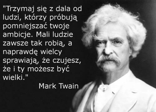mark twain cytaty Mark Twain na Cytaty, napisy   Zszywka.pl mark twain cytaty