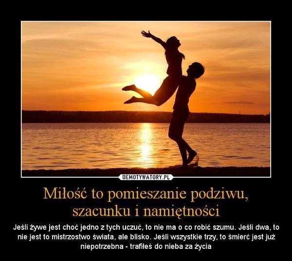 Podziw Szacunek Namiętność Na Fotografie Cytaty Zszywkapl