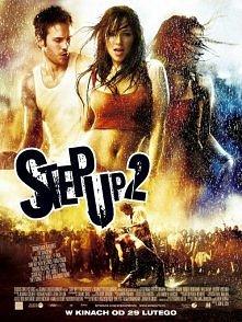 """Step Up 2 (2008) Kontynuacja wielkiego taneczno-muzycznego przeboju """"Step Up:..."""
