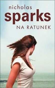 Nicholas Sparks - Na ratunek
