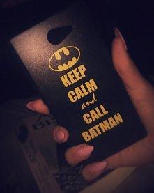 keep calm and call BATMAN!!!!!  ;3 <3